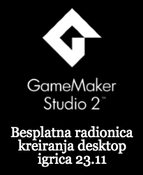 Game Maker Radionica 23.11